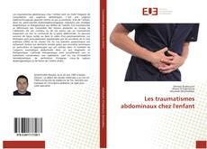 Buchcover von Les traumatismes abdominaux chez l'enfant