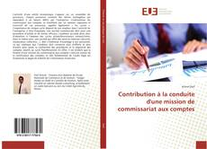 Borítókép a  Contribution à la conduite d'une mission de commissariat aux comptes - hoz
