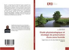 Etude phytoécologique et stratégie de préservation d'une zone humide kitap kapağı