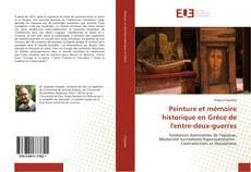 Bookcover of Peinture et mémoire historique en Grèce de l'entre-deux-guerres