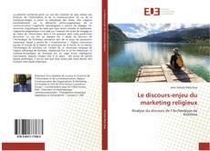 Portada del libro de Le discours-enjeu du marketing religieux