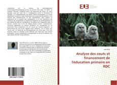 Portada del libro de Analyse des couts et financement de l'éducation primaire en RDC