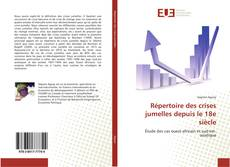 Bookcover of Répertoire des crises jumelles depuis le 18e siècle