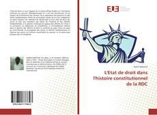Copertina di L'Etat de droit dans l'histoire constitutionnel de la RDC