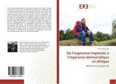 De l'ingérence impériale à l'ingérence démocratique en Afrique kitap kapağı