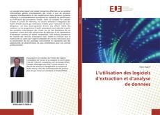 L'utilisation des logiciels d'extraction et d'analyse de données kitap kapağı