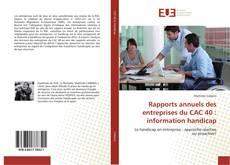 Rapports annuels des entreprises du CAC 40 : information handicap的封面