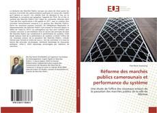 Buchcover von Réforme des marchés publics camerounais et performance du système