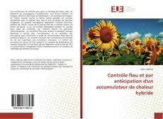 Bookcover of Contrôle flou et par anticipation d'un accumulateur de chaleur hybride