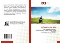 Bookcover of Le Tourisme à Vélo