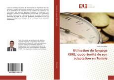 Couverture de Utilisation du langage XBRL, opportunité de son adaptation en Tunisie
