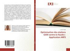 Optimisation des stations GSM contre la foudre : Application ARFS kitap kapağı