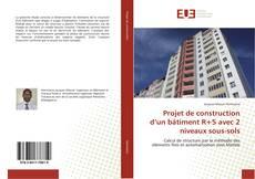 Обложка Projet de construction d'un bâtiment R+5 avec 2 niveaux sous-sols