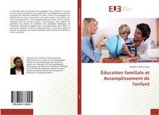 Buchcover von Éducation familiale et Accomplissement de l'enfant
