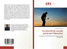 Bookcover of La sécurité du canada passe par l'éducation