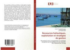 Bookcover of Ressources halieutiques, exploitation et stratégies de gestion