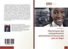 Bookcover of Dynamiques des comportements alimentaires et hausse des prix au Niger