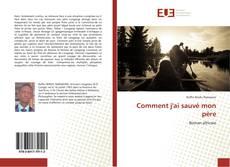 Bookcover of Comment j'ai sauvé mon père