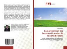 Couverture de Compréhension des facteurs d'invasion de l'Euphorbe ésule