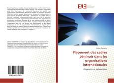 Bookcover of Placement des cadres béninois dans les organisations internationales