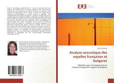Обложка Analyse acoustique des voyelles françaises et bulgares