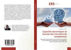 Buchcover von Capacités dynamiques et réussite des transferts de compétences