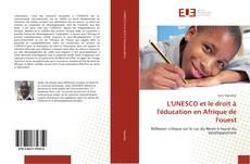 L'UNESCO et le droit à l'éducation en Afrique de l'ouest的封面