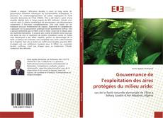 Borítókép a  Gouvernance de l'exploitation des aires protégées du milieu aride: - hoz
