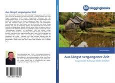 Bookcover of Aus längst vergangener Zeit
