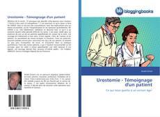 Urostomie - Témoignage d'un patient kitap kapağı