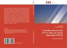 Обложка Contrôle robuste d'un U.P.F.C dans un réseau électrique S.M.I.B.