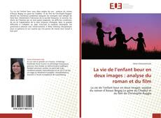 Bookcover of La vie de l'enfant beur en deux images : analyse du roman et du film