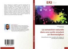 Portada del libro de La convection naturelle dans une cavité simulant un thermosiphon