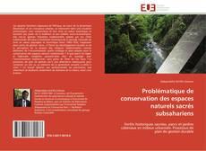 Capa do livro de Problématique de conservation des espaces naturels sacrés subsahariens