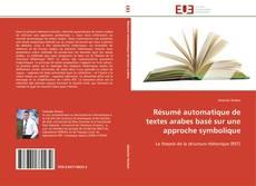Bookcover of Résumé automatique de textes arabes basé sur une approche symbolique