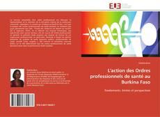 Portada del libro de L'action des Ordres professionnels de santé au Burkina Faso