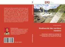 Couverture de Biodiversité des carrières minières