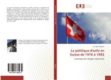 Buchcover von La politique d'asile en Suisse de 1976 à 1982