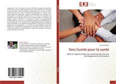 Bookcover of Vers l'unité pour la santé