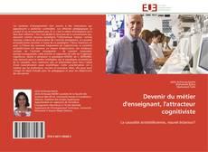 Bookcover of Devenir du métier d'enseignant, l'attracteur cognitiviste