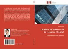 Buchcover von Les soins de référence et de recours à l'hôpital