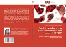 Bookcover of Opinion d'étudiants pour mieux comprendre la lutte contre le VIH/SIDA