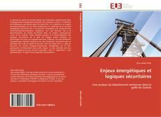 Обложка Enjeux énergétiques et logiques sécuritaires