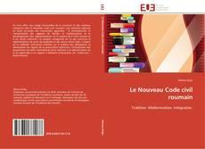 Couverture de Le Nouveau Code civil roumain