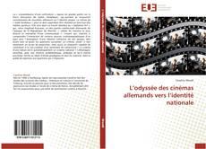 Bookcover of L'odyssée des cinémas allemands vers l'identité nationale