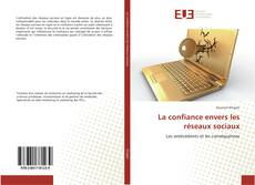 Bookcover of La confiance envers les réseaux sociaux