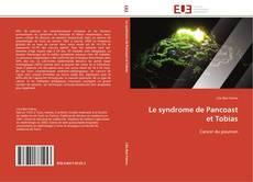 Bookcover of Le syndrome de Pancoast et Tobias