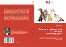 Couverture de Suivi de la gestation chez la chatte par échotomographie