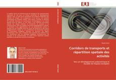 Capa do livro de Corridors de transports et répartition spatiale des activités