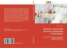 Bookcover of Quand le réassort des armoires à pharmacie s'informatise!